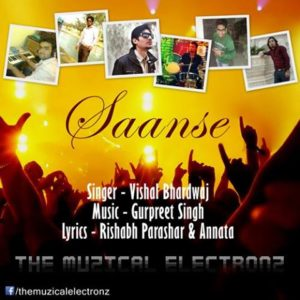 Saanse By Vishal Bhardwaj | the Muzical electronz | rock
